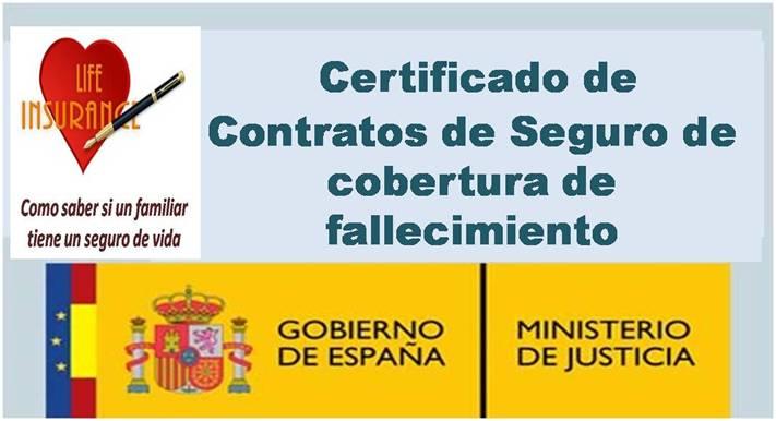 Certificado de Contratos de Seguro de cobertura de fallecimiento