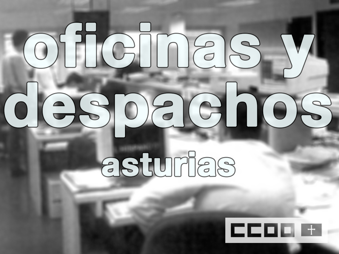 oficinas y despachos asturias tablas salariales año 2017