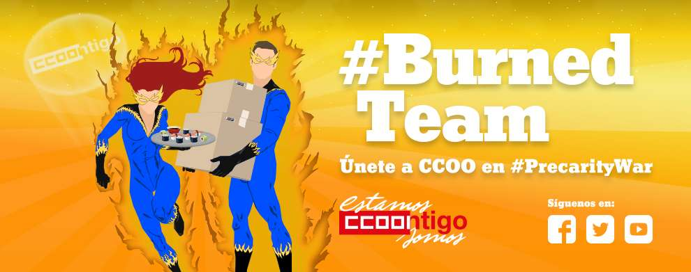 Burned Team. Precarity War. Precariedad Laboral