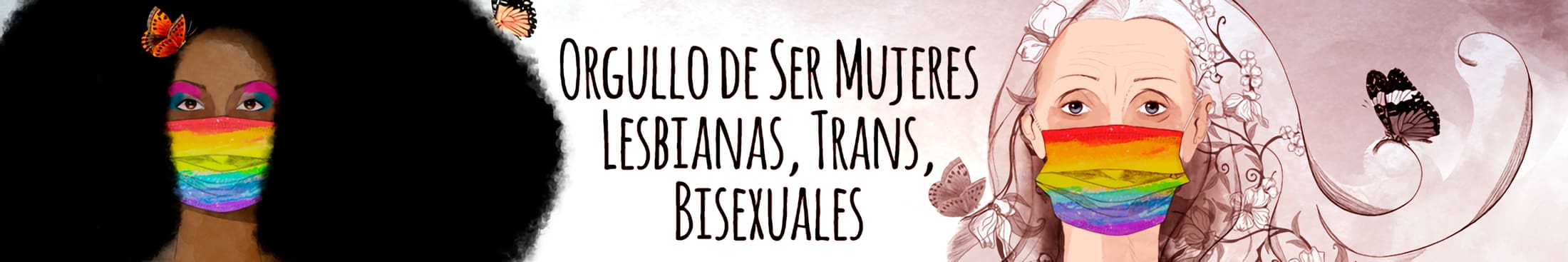 ORGULLO DE SER Mujeres Lesbianas, Trans, Bisexuales