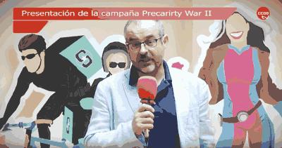 Presentacion campaña precariedad laboral. Precarity War