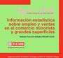 Informe estadistico sobre el empleo y ventas del comercio minorista y grandes almacenes
