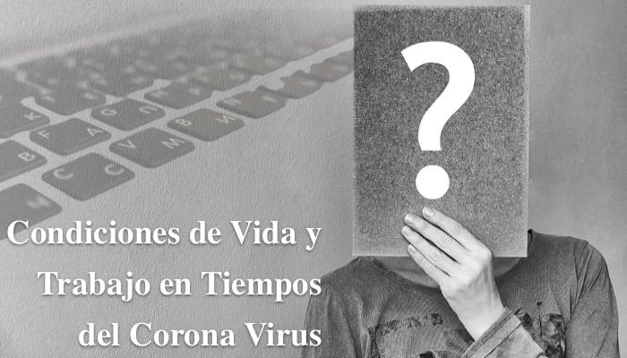 Encuesta Condiciones de Vida y Trabajo en Tiempos del Corona Virus