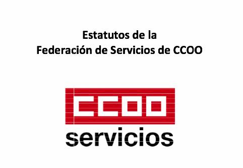 Estatutos Federales CCOO Servicios