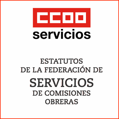 Estatutos Federación de Servicios CCOO