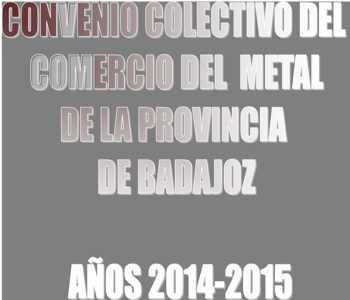 Convenio Comercio Metal Badajoz