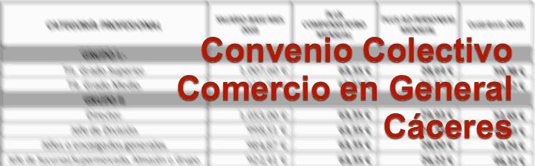 Convenio Colectivo del Comercio en General de C?ceres