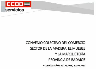Convenio del sector de Comercio de la Madera, el   Mueble y la Marquetería de la provincia de Badajoz