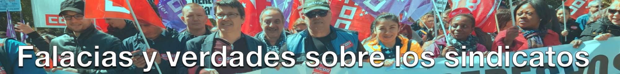 Falacias sobre los sindicatos