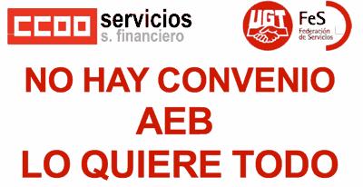 Convenio Banca. AEB lo quiere todo