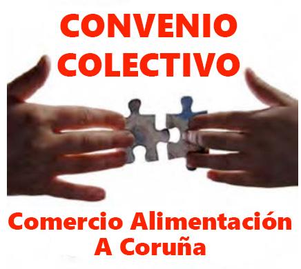 Convenio Colectivo Comercio Alimentación Coruña