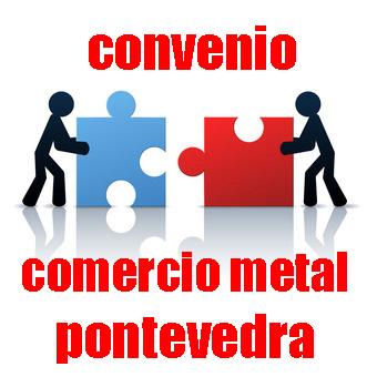 Convenio Comercio Metal Pontevedra