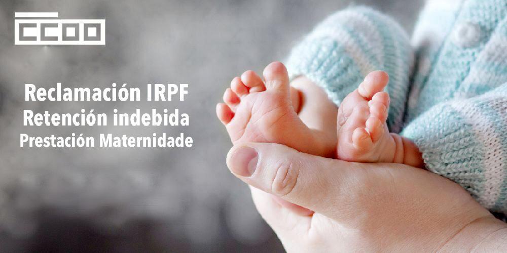reclamación retención maternidade
