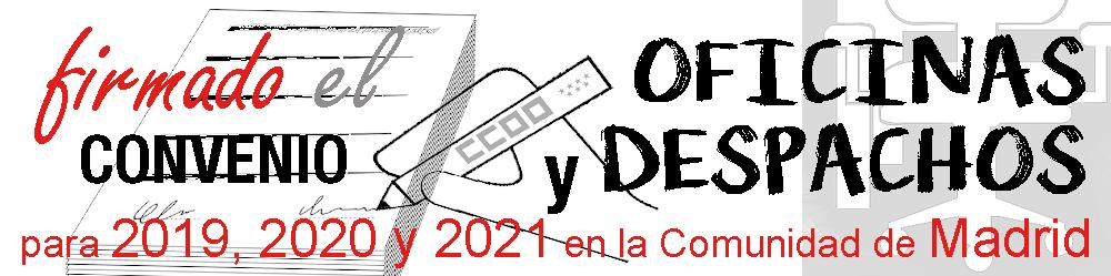 Convenio Oficinas  y Despachos de Madrid .2019 2021
