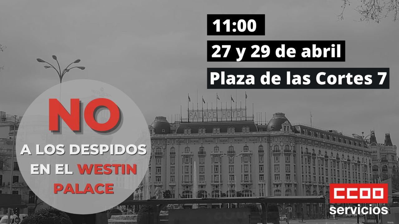 Movilizaciones ERE hotel westin Palace
