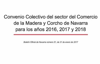 Convenio Colectivo del sector del Comercio  de la Madera y Corcho de Navarra   para los años 2016, 2017 y 2018