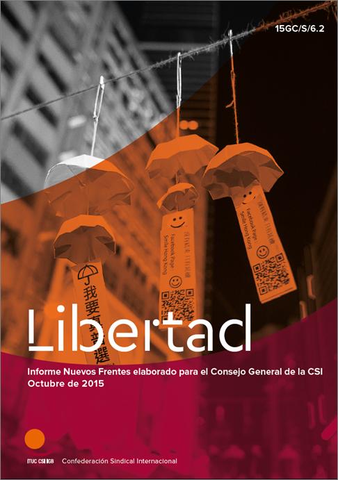 Informe Libertad de la Confederacion Sindical Internacional