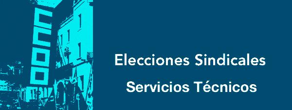 elecciones sindicales Servicios T�cnicos