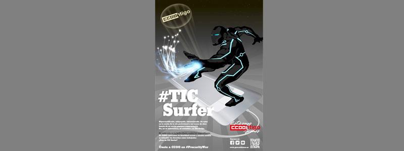 ¿Eres TIC Surfer? Únete con CCOO a la #PrecarityWar