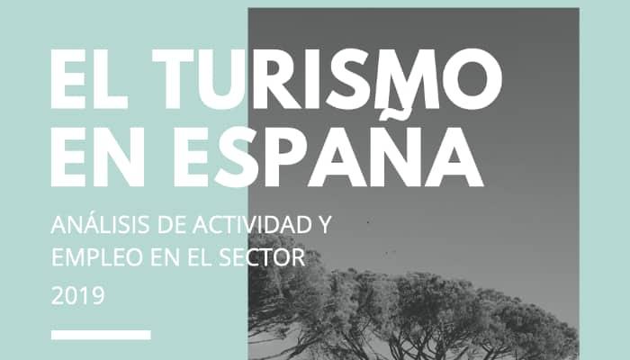 Informe del turismo en España. 2019