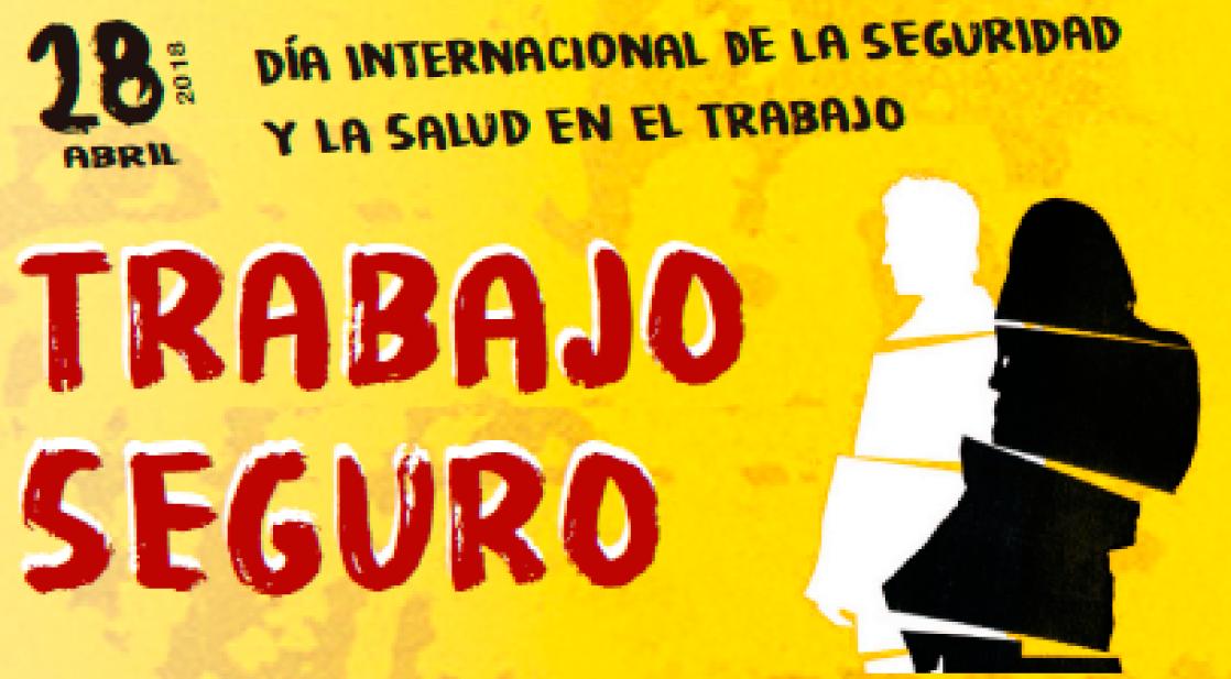 28 de abril, día internacional de la seguridad y la salud en el trabajo