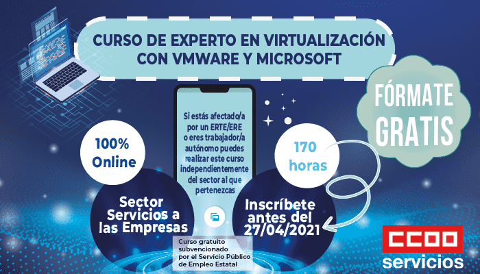 Curso gratuito de experto en virtualización con WMWare y Microsoft. Formación gratuita